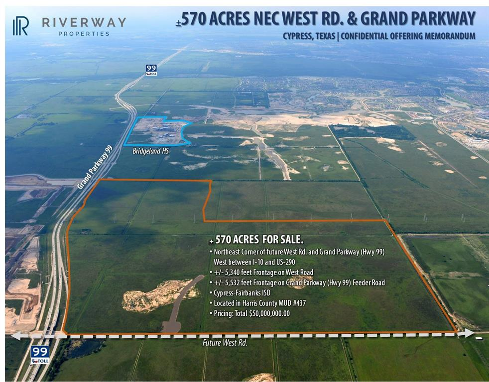 570 acres for Sale NEC Grand Parkway 99 and West Rd