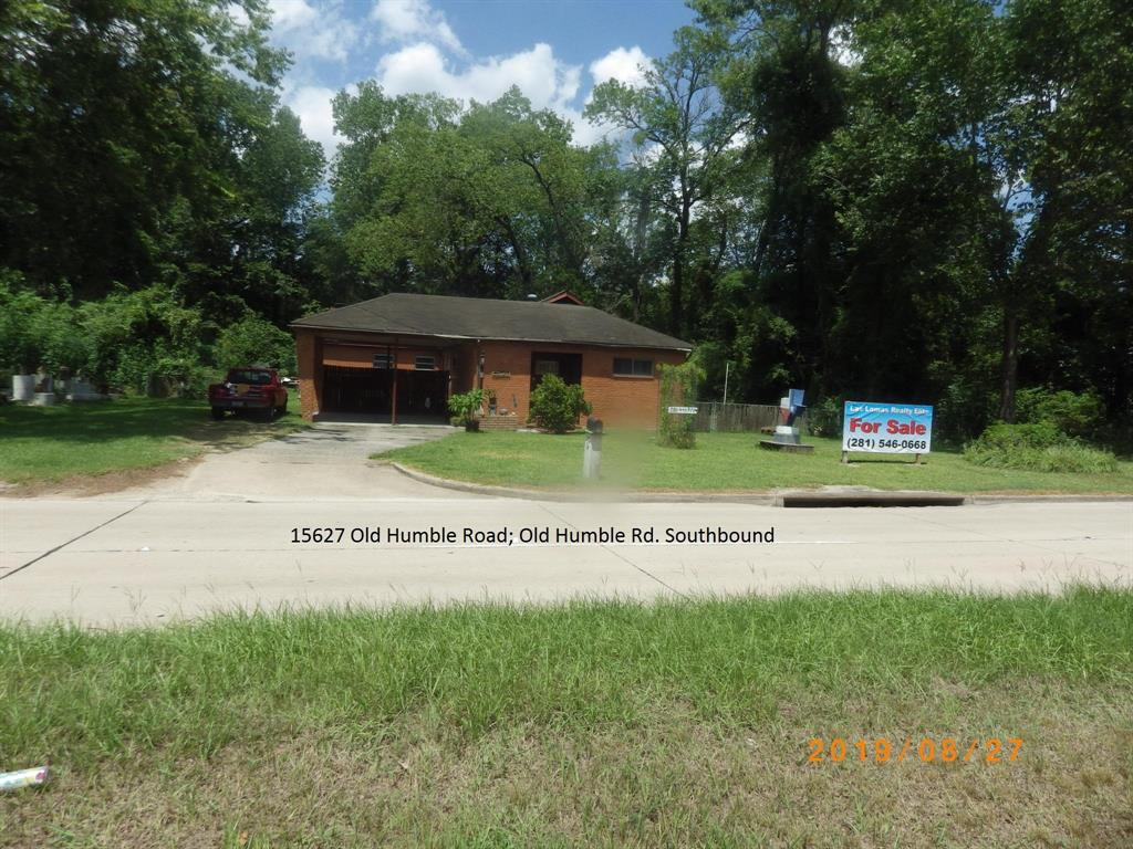 COMMERCIAL, About 3.5 Acres, Acreage, Free Standing House, Good Investment Property! Property Address:  15627 Old Humble Rd., Humble, TX 77396. The house is an 1800 square foot, old bungalow style (1965) house; it has a lot of character and can be enjoyed as is, for years with a few repairs. House that can serve as Retail / Office / Living Quarters. Sale includes small shop workshop and storage shed, small green house.It has approximately 300-foot frontage on Old Humble Rd., just North of Beltway 8. With heavy traffic on this heavily traveled road the house/location will make a great location for a business i.e.:  children's nursery, law or dentist office, and the sort.It is conveniently located:  1 minute from Belt Way /Hardy Toll Road - giving easy access to all major highways a breeze. Also has a plenty of room for your own freestanding Sign/Marquis in front.