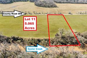 Lot 11 County Road 30S, Angleton, TX, 77515