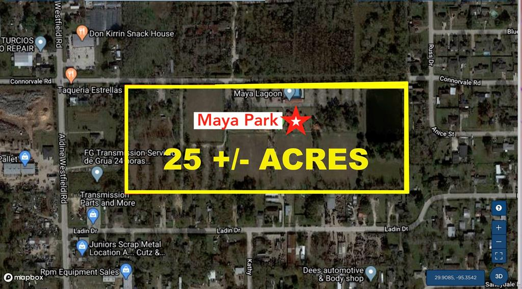 25 Acre Commercial Property For Sale!! Currently known as MAYA PARK Soccer Facility. This 25 +/- Acre Improvements include: five soccer fields, six concession stands, two sets of men's and women's restrooms and locker rooms, single family residence, cabanas, two story office/restrooms/storage, storage shed and garage apartment. Site improvements include concrete paving, stabilization, fencing, swimming pool, water well and septic system. The water well and septic system are commercial grade. The residence is currently utilized as the park's offices and living quarters for the maintenance workers. Proposed Uses: Commercial, Industrial, Mixed Use, Multifamily, Hospitality, Community Center, Drugstore, General Freestanding, Manufactured Homes or a Mobile Home Park. Convenient Access to I-45, Hwy 59, 99 & the Hardy Toll Rd. CALL US TODAY FOR MORE INFORMATION OR TO SCHEDULE A PRIVATE TOUR!
