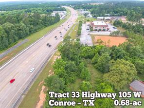 Tract 33 Highway 105, Conroe, TX, 77304