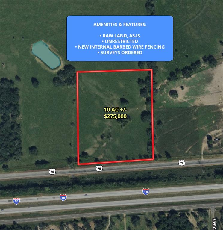 This property has no restrictions, so get ready to dream! Build an office for your business, start a farm, build an estate for your family- whatever you desire for this 10+ acre property. It is located just 10 minutes from Weimar and 10 minutes from Columbus. Property is just off of I-10 feeder (US-90). New interior 5 strand barbed wire fencing will be installed. Mobiles homes are welcome!